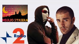 """Johnny Palomba e Valerio Mastandrea - Ospiti della trasmissione radiofonica """"Meglio Stasera"""" di RadioDue"""